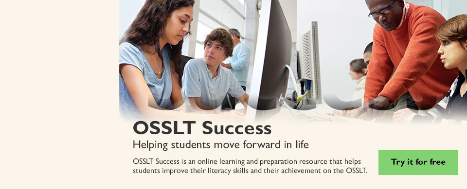 OSSLT Success: OSSLT Success - Helping students move forward in life
