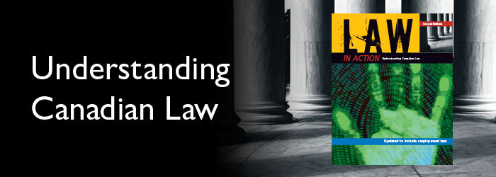 Law in Action: Understanding Canadian Law, 2nd Edition