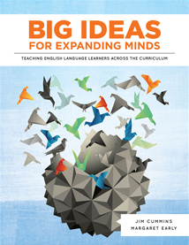 Big Ideas for Expanding Minds: Teaching English Language Learners across the Curriculum